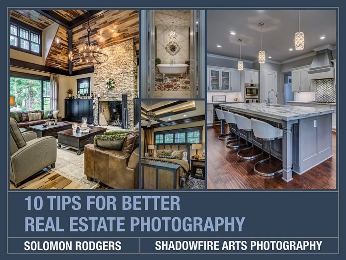 10 Tips for Better Real Estate Photography